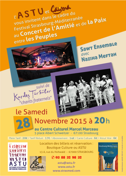 Proposé par l'ASTU et CALIMA dans le cadre du festival Strasbourg-Méditerranée CONCERT DE L'AMITIE ET DE LA PAIX ENTRE LES PEUPLES